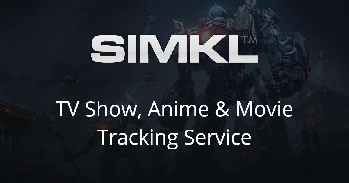 Simkl - Watch and Track Movies, Anime, TV Shows